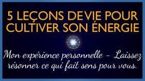 5 Fondamentaux pour élever votre énergie