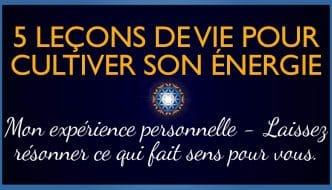 5-lecons-de-vie-pour-cultiver-son-energie