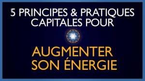 5 Pratiques Essentielles pour Augmenter Son Energie