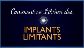 Comment-se-libérer-des-implants-limitants