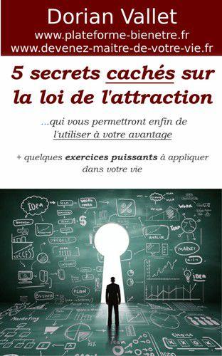 Lancement de mon nouvel e-book : 5 secrets cachés sur la loi de l'attraction