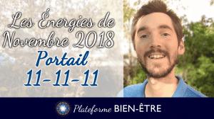 Les énergies de Novembre et Portail 11-11-11 (2018)