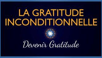 Gratitude-Inconditionnelle