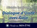 Histoire-Dialogue-Unite-Gaia