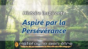[Histoire] Aspiré par la Persévérance