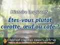 Histoire-carotte-oeuf-cafe