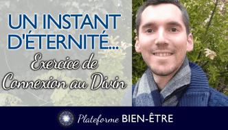 Instant-eternite-connexion-ame-divin
