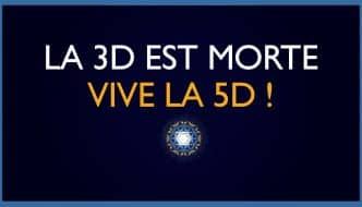 La 3D est morte, Vive la 5D