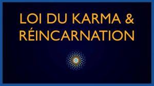 Loi du Karma et Roue de la Réincarnation