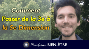 Comment Passer de la 3e à la 5e dimension ?