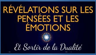 Relevations-pensée-émotion-sortir-dualite