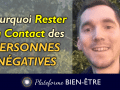 Rester-Contact-Personnes-Negatives