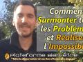 surmonter les problèmes et réaliser l'impossible