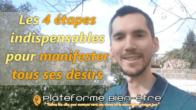 4 étapes pour manifester tous ses désirs
