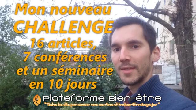 Mon nouveau challenge: 16 articles, 7 conférences et un séminaire en 10 jours