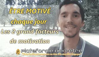 Comment se motiver dans la vie