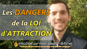 Les dangers de la loi de l'attraction
