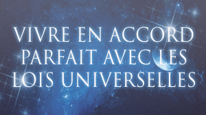 Les Lois Universelles