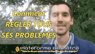 Comment régler tous ses problèmes