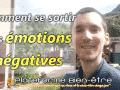 Comment se sortir des émotions negatives