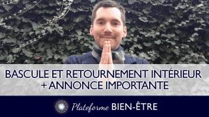 Retournement Intérieur, Chamboulement Extérieur – Annonce importante