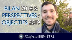 Bilan 2018 et Perspectives / Objectifs 2019