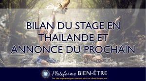 Bilan Stage Thaïlande et Prochain stage en Auvergne en Avril