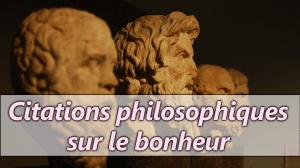 Citations philosophiques sur le bonheur