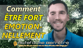 comment-etre-fort-emotionnellement