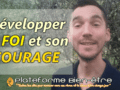 developper-sa-foi-courage