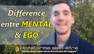 différence mental égo
