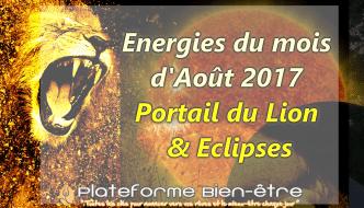 Août 2017 : Portail du Lion et les 2 éclipses – DÉCISIF !