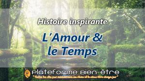 [Histoire] L'Amour et le Temps : 2 alliés pour la Vie
