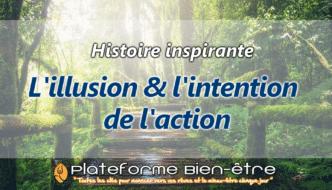 [Histoire] L'illusion et l'intention de l'action