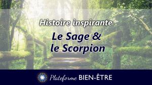 [Histoire] Le Sage et le Scorpion