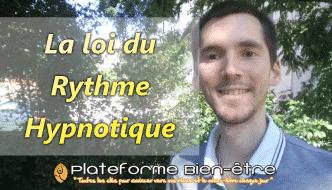 La loi du Rythme Hypnotique