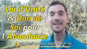 Loi d'unité et Don de Soi : Activation de l'Abondance !