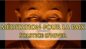 Méditation pour la Paix – Solstice d'Hiver